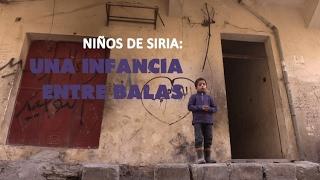 Niños de Siria: una infancia entre balas - Documental de RT
