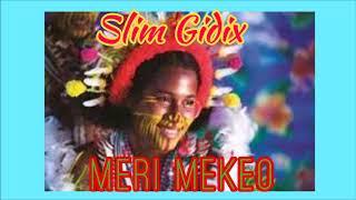 Slim Gidix Meri Mekeo.mp3