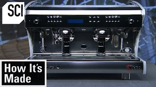 How It's Made: Espresso Machines