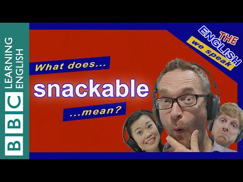 What Does 'snackable' Mean?