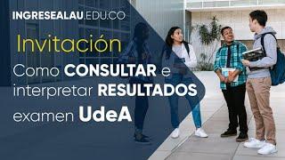 Resultados admisión Universidad de Antioquia - Invitacion LIVE
