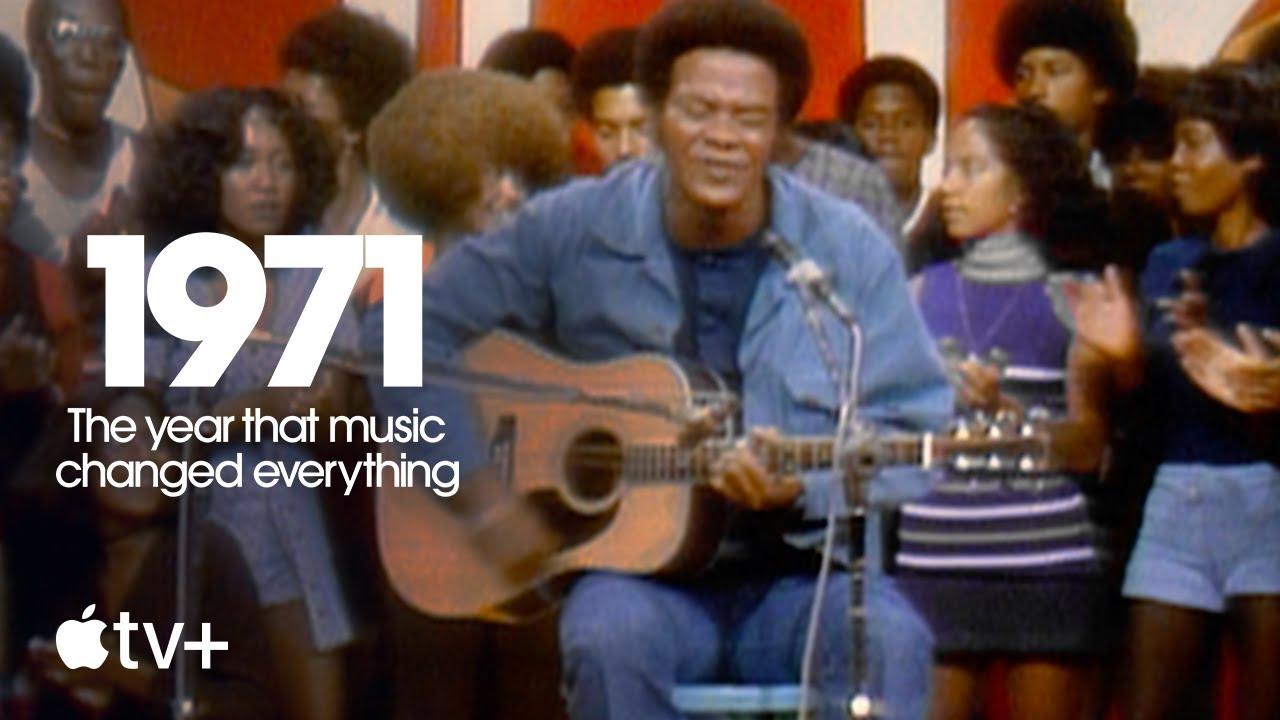 1971: The Year That Music Changed Everything — Official Trailer | Apple TV+
