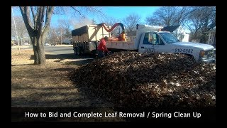 How to Bid and Complete a Leaf Removal / Spring Clean Up Job