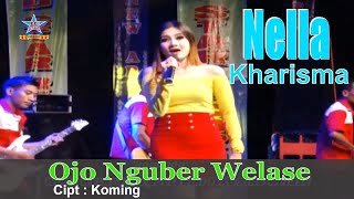 Gambar cover Nella Kharisma - Ojo Nguber Welase  [OFFICIAL]