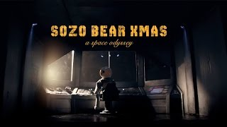 Sozo Bear Christmas: A Space Odyssey (Original Short | Sozo Bear Films | 2016)