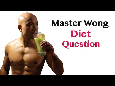 Master Wong diet question
