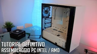 Tutorial DEFINITIVO assemblaggio PC