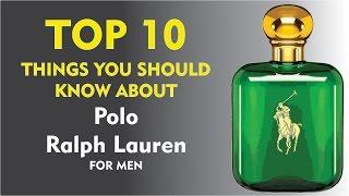 Top 10 Fragrance Facts: Polo Ralph Lauren for men