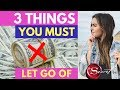 3 Things You Must Give Up to Attract More MONEY FAST! (Law of Attraction)