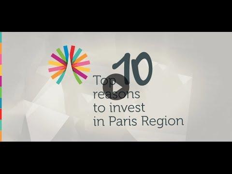 Top 10 Reasons to invest in Paris Region