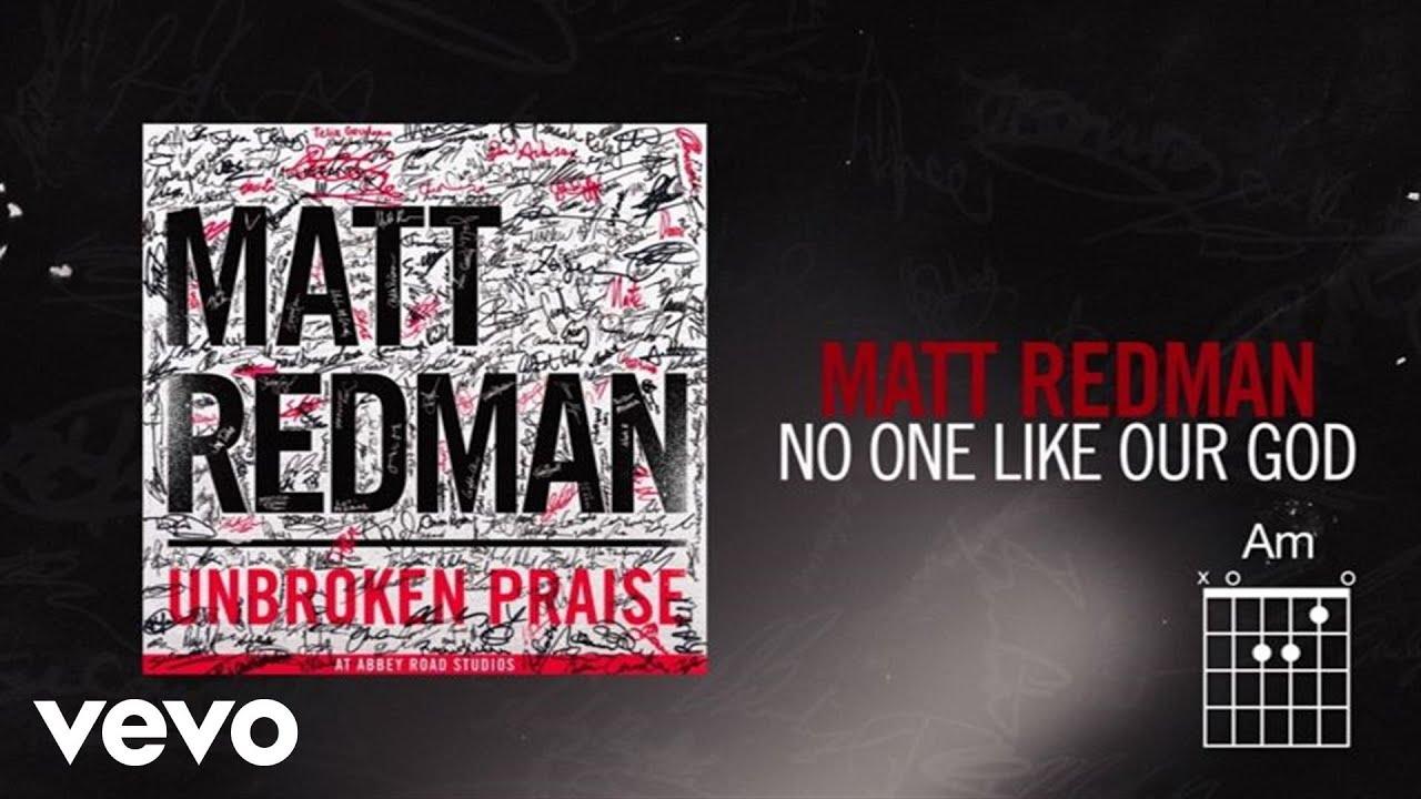 matt-redman-no-one-like-our-god-live-lyrics-and-chords-mattredmanvevo