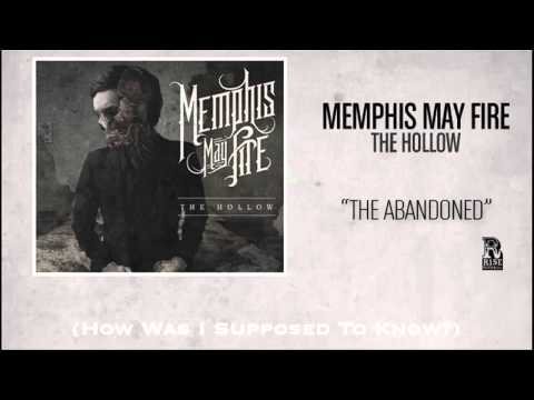 "Memphis May Fire ""The Abandoned"" WITH LYRICS"