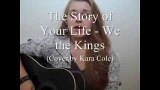 The Story of Your Life - We the Kings (Cover)