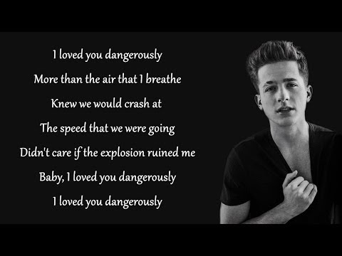 Dangerously - Charlie Puth (Lyrics)