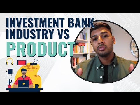 Investment Banking Explained (Industry vs Product Groups)