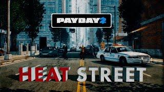 PAYDAY 2: Heat Street Trailer