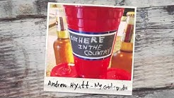 Andrew Hyatt - MGR (Me and a Girl and a Radio) - Official Lyric Video