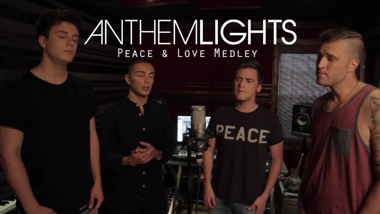 Peace & Love Medley | Anthem Lights