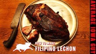 How To Make Filipino Lechon Roast Pork