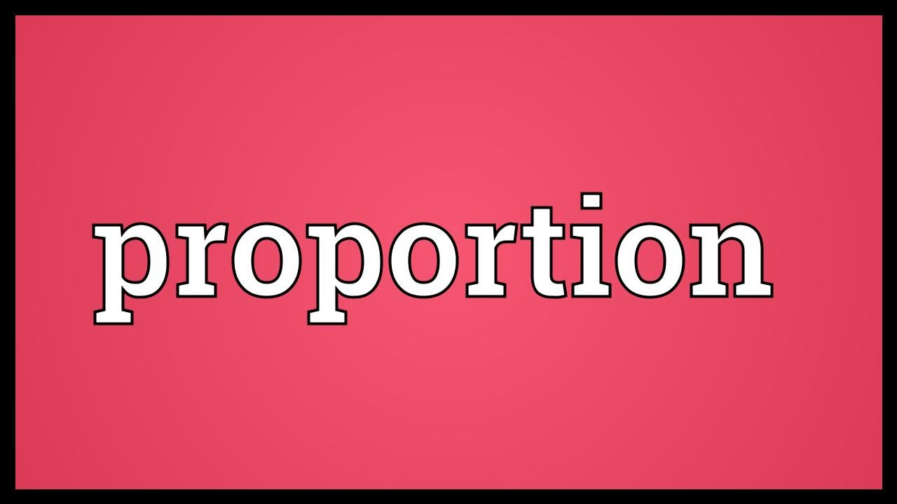 Proportion Meaning