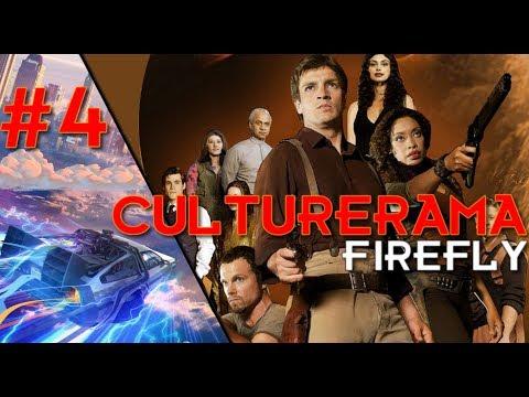 CULTURERAMA #4 : FIREFLY (Série TV)