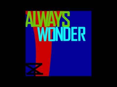 [DUBSTEP] Rudebrat - Always Wonder (LEV3L ZER0 Edit) (Free Download)