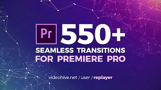 550 Seamless Transitions for Premiere Pro Tutorial