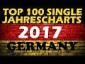 TOP 100 Single Jahrescharts Deutschland 2017 | Year-End Single Charts Germany | ChartExpress