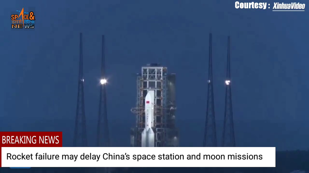Several Chinas space missions delayed due to failed rocket