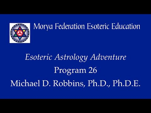 Esoteric Astrology Adventure 26