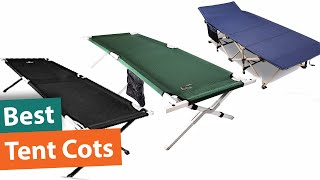 Best Tent Cots | Top 5 Best Tent Cots For Camping