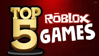Top 5 Roblox Games! (That noone knows about...)