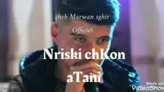 Marwan Sghir 2019 - Nriski Chkoun 3tani - مروان الصغير نريسكي شكون عطاني