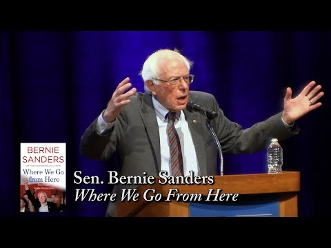 "Bernie Sanders, ""Where We Go From Here"""