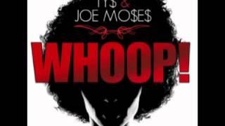 Whoop! Ty$ & Joe Moses 15. Not It! feat Teddy Riley &amp  Jazza e ( New Mixtape 2012 )