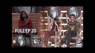 Living On The Edge (Season 4) Episode 20 - ARY Musik