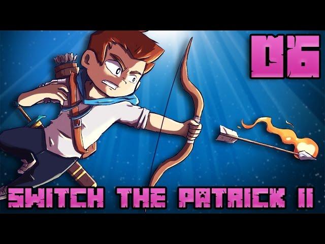 SWITCH THE PATRICK II #06 : JE SWITCH ! MAIS AVEC QUI ?