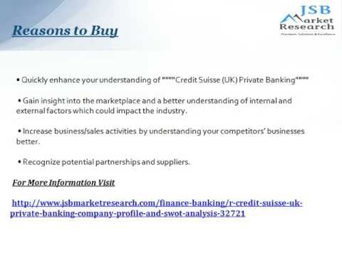 Credit Suisse (UK) Private Banking: JSBMarketResearch