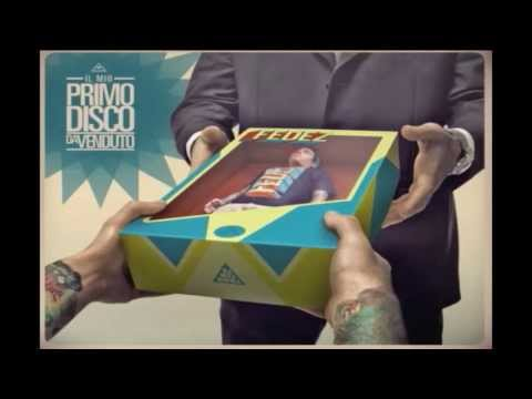 FEDEZ - Il Mio Primo Disco Da Venduto - ALBUM COMPLETO