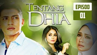 Video Tentang Dhia | Episod 1 download MP3, 3GP, MP4, WEBM, AVI, FLV Juni 2018