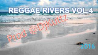Conscious Reggae Mix 2016 [January] Reggae Rivers Vol.4 ALAINE JAH CURE I-OCTANE BUGLE @DjKuttz