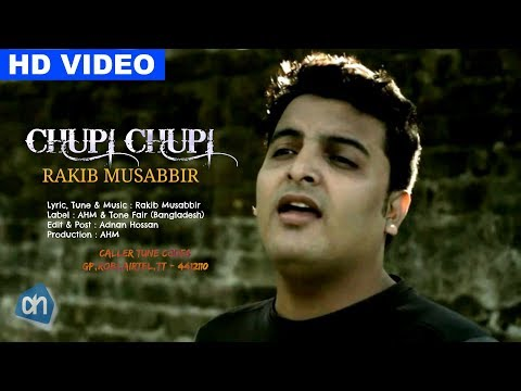 Chupi Chupi | Rakib Musabbir | Official Music Video 2017 | ADNAN HOSSAN | AHM Studio