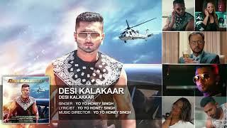 Desi kalaka song yo honey Singh