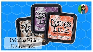 PAINTING WITH DISTRESS INK