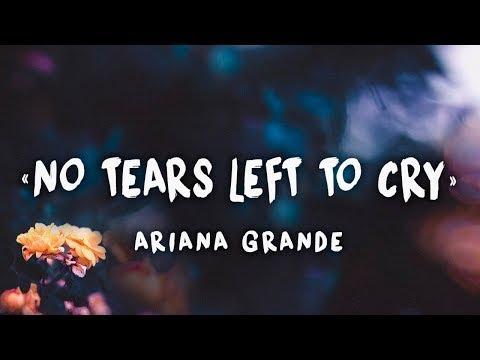 Ariana Grande - No Tears Left To Cry | Lyrics Español-Ingles