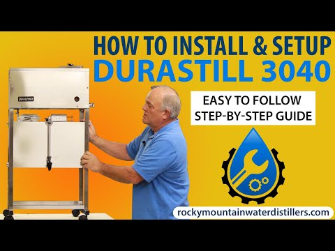 How to Install Durastill 3040 | Durastill Model 3040 Rocky Mountain Water Distillers