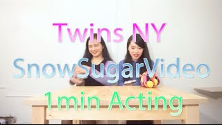 Twins NY × SnowSugarVideo 1min Acting! Twins NY is a group of two J...