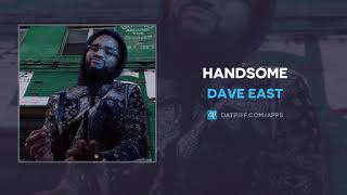 Dave East - Handsome (AUDIO)
