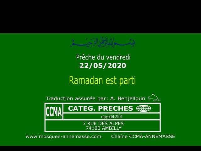 Ramadan est parti - PRÊCHE du 22/05/2020