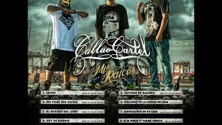 CALLAO CARTEL   MIS RAICES 2016 full album